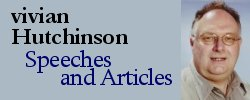 vivian Hutchinson - Speeches and Articles